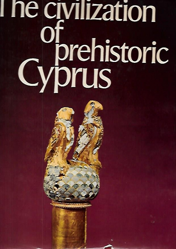 THE CIVILIZATION OF PREHISTORIC CYPRUS