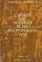 CAPTIVES AND HOSTAGES IN THE PELOPONNESIAN WAR