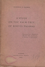 A STUDY ON THE PALM-TREE OF KOSTES PALAMAS