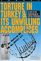 TORTURE IN TURKEY & ITS UNWILLING ACCOMPLICES