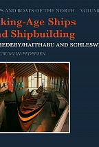 VIKING-AGE SHIPS AND SHIPBUILDING ( SHIPS AND BOATS OF THE NORTH VOLUME 2)