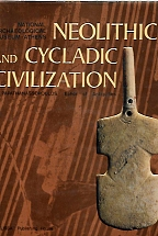 NEOLITHIC AND CYCLADIC CVILIZATION