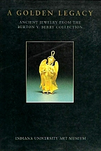 A GOLDEN LEGACY Ancient Jewelry from the Burton Y.Berry Collection