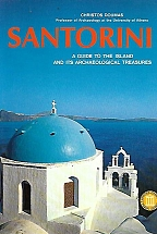 SANTORINI A GUIDE OF THE ISLAND AND ITS ARCHAEOLOGICAL TREASURES